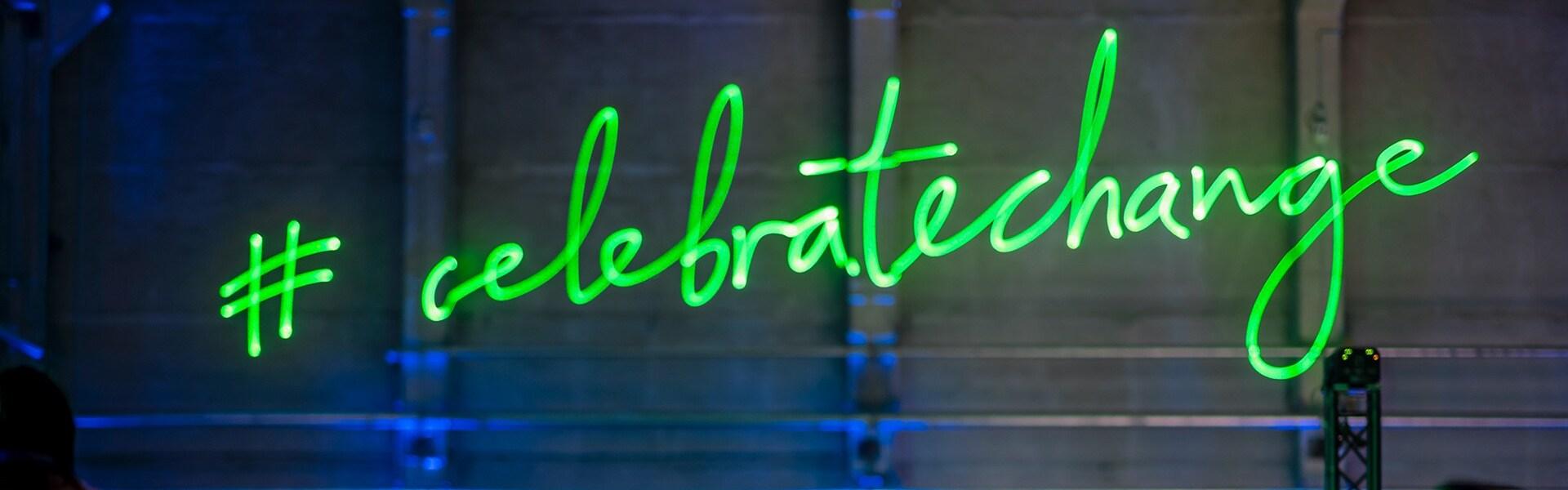 #celebratechange